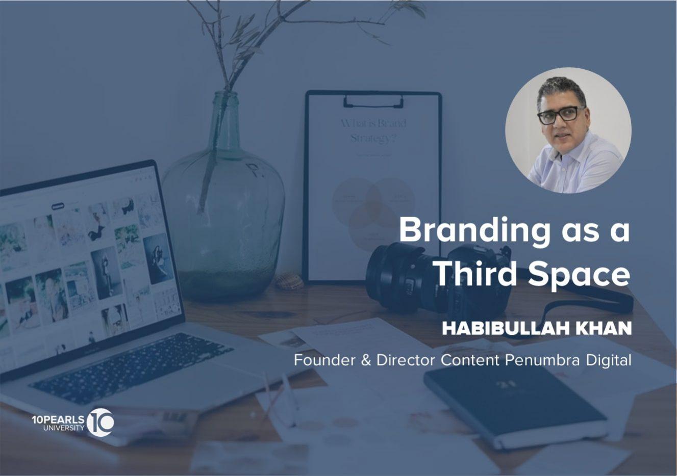 Branding as a Third Space